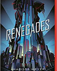 Renegades By Marissa Meyer
